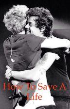 How To Save a Life [Traduzione italiana] by NarryStoran1994_1993