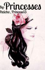 Princesses   Befejezett✅ by Pszicho_Princess13