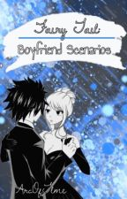 Fairy Tail Boyfriend Scenarios  by ArcOfTlme