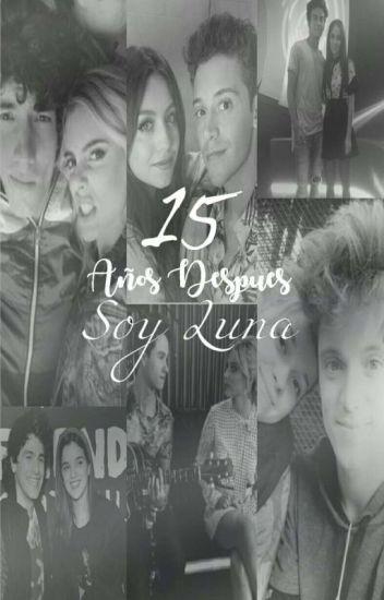 15 Años Después {Soy Luna}