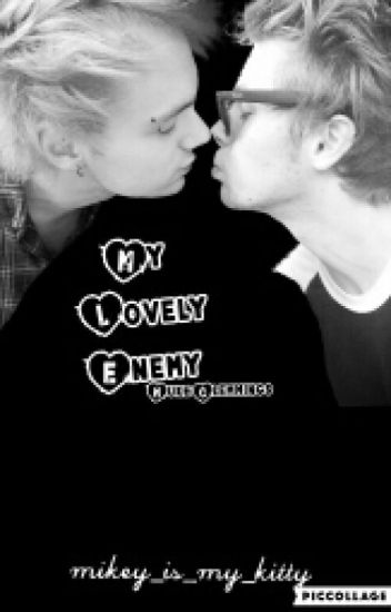 My Lovely Enemy (Muke) ✔