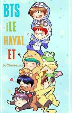 BTS İLE | HAYAL ET by Cheree_sun