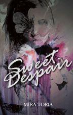 Sweet Despair by ch4rmed