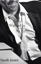 Love Walked In (Stevens Book 7) by Sarahbeth552002