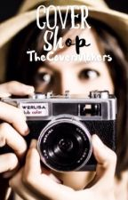 Cover Shop{CLOSED} by TheCoverMakers