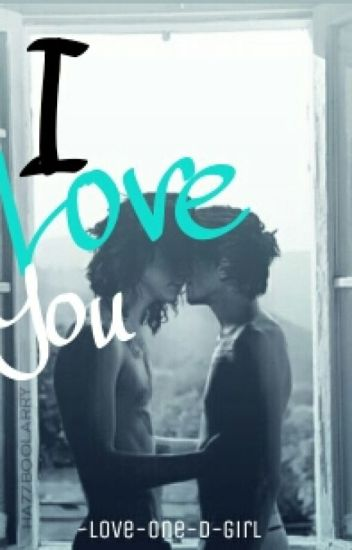 I Love You || Larry Stylinson