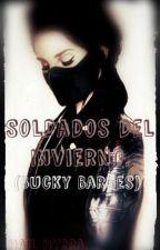 Soldados Del Invierno (Bucky Barnes) Temporada 1 TERMINADA. by ItsLizRios