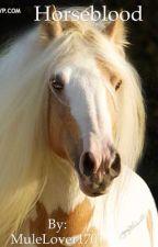 Horseblood by MuleLover1701