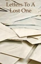 Letters to a Lost One by brokenspringlock