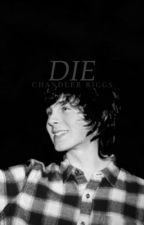 die   →  chandler riggs by THEWALKlNGDEAD