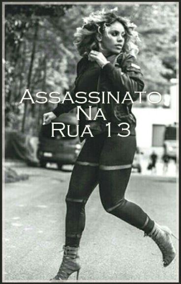 Assassinato Na Rua 13