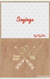 Saying by MyaM11
