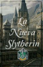 🐍La Nueva Slytherin🐍 #LetrasDeSol2018 by nicol2018