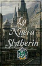 ?La Nueva Slytherin? #LetrasDeSol2018 by nicol2018