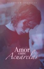 Amor entre Acuarelas by AndyNdeWinchester