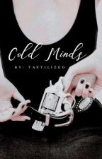 Cold Minds by crescent_
