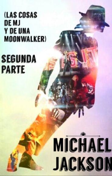 Cosas De La Vida De Michael Jackson (Segunda Parte)
