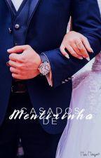 Casados De Mentirinha by MM_Oliveira