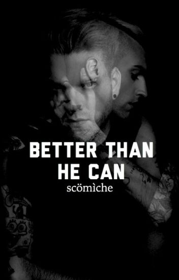 better than he can - scömìche