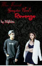 The Secret Gangster Nerd's Revenge by myllekita