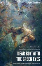 Dear Boy With The Green Eyes ⚡ h.p by Aj-Aurora