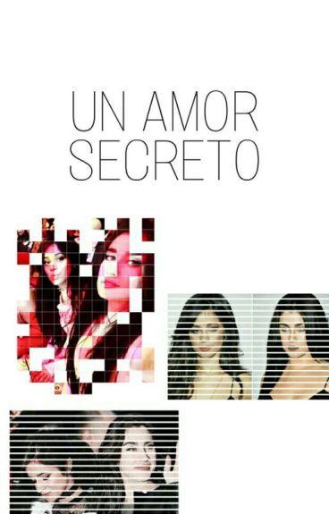 Lauren Un Amor Secreto (Adaptación) Camren