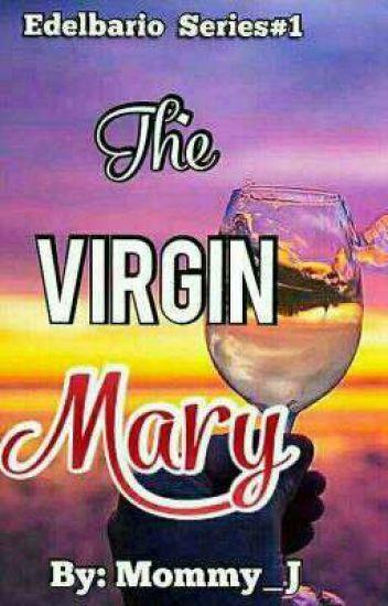 The Virgin Mary [Edelbario Series#1]