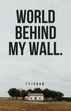 World Behind My Wall (Kandy) TERMINADA.   by tyj0dun