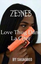 Love Thug dans la cité by sagagood