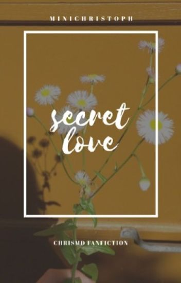 secret love » chris dixon