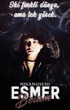 ESMER BELAM by NisanurSeNi