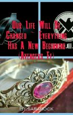 Our Life Will Be Changed ~ Everything Has A New Beginning (Avengers Ff) by sarabock