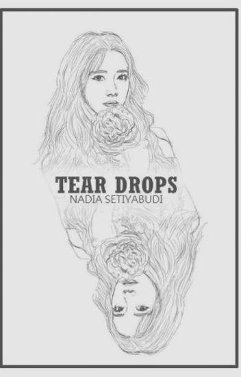 TEAR DROPS