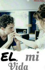 El, Mi Vida  by AlinnaJenner