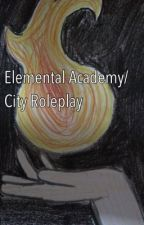 Elemental Academy/City  Roleplay OPEN!!! by SilverAura_Tobias
