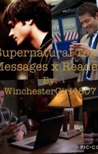 Supernatural Text Messages X Reader by WinchesterGirl4807