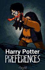 Preferences →Harry Potter {Editando} by OddBlue