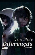 Diferenças  by CarrotMagic