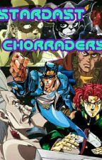 JJBA: STARDAST CHORRADERS by Renadesu
