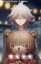 |Do you remember?|KomaedaXReader| by NagitoGaymaeda