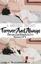 Forever and Always ||NaruSasu OneShot|| by NarutoYY