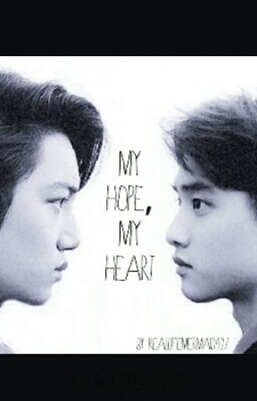 My Hope, My Heart (A Kaisoo Fanfiction) by reallifemermaid427