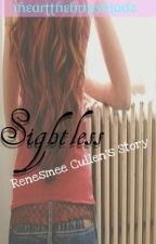 Sightless (Twilight Fan Fiction) by PurpleTwilightStar