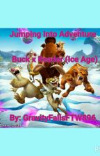 Jumping Into Adventure (Buck x Reader) (Ice Age) by GravityFallsFTW896