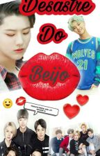 Desastre Do Beijo (UNIQ)  by faahOliver-MoonBin