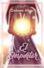 Gakuen Alice: El Despertar by Luzaa18