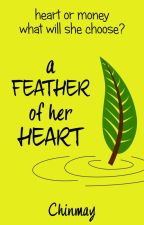 A FEATHER OF HER HEART by cchinu