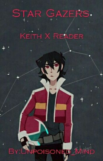Star Gazers (Keith X Reader)