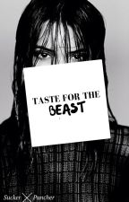 Taste For The Beast - A Kendall Jenner Fanfic(Season 2) by SuckerPuncher