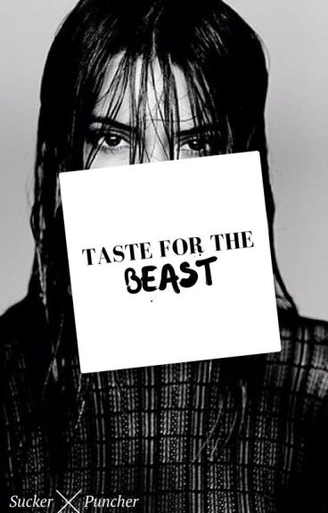 Taste For The Beast - A Kendall Jenner Fanfic(Season 2)